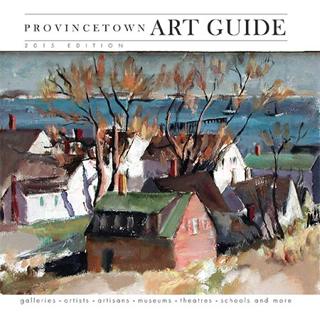 2015 Provincetown Art Guide cover - click to read full issue