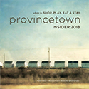 2018 provincetown INSIDER cover - click to read full issue