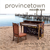 2019 provincetown INSIDER cover - click to read full issue